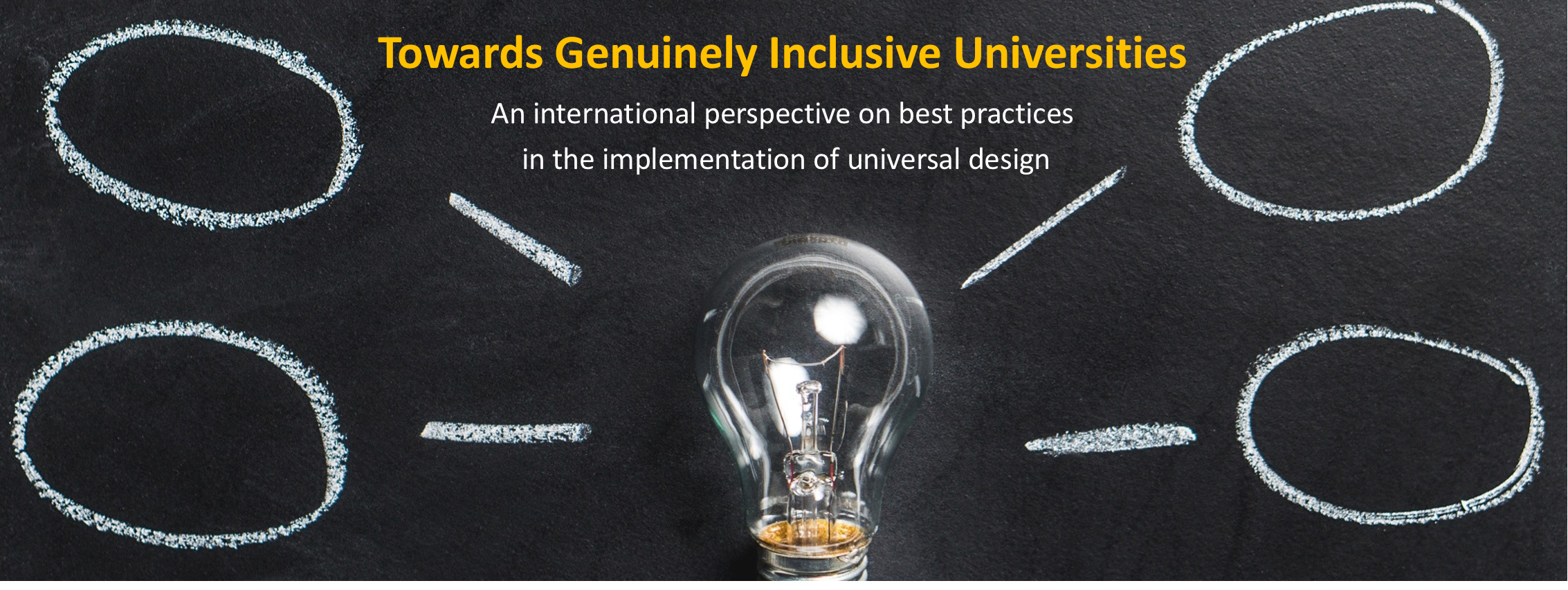 a lamp and innovative ideas with the title of the webinar 'Towards Genuinely Inclusive Universities' An international perspective on best practices in the implementation of universal design